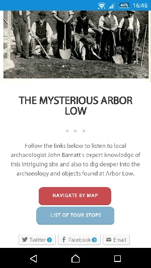 """Screenshot of Buxton app with a black and white image of archaeologists with spades at the top, the title """"The Mysterious Arbor Low"""" below and instructions to follow the links and listen to more information about the site"""